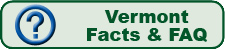 Vermont Facts & Frequently Asked Questions