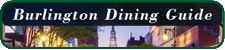 Burlington Dining Guide