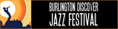 Burlington Discover Jazz Festival | Burlington, VT