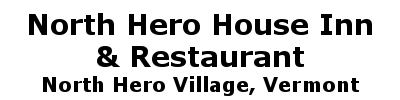 North Hero House Inn & Restaurant | North Hero Village, VT
