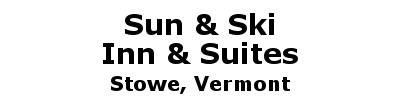 Sun & Ski Inn and Suites | Stowe, VT