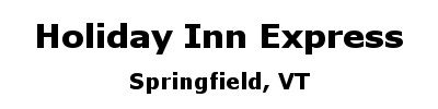 Holiday Inn Express - Springfield | Springfield, VT