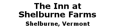 The Inn at Shelburne Farms | Shelburne, VT