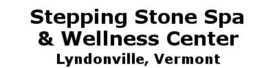 Stepping Stone Spa & Wellness Center | Lyndonville, VT