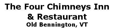 The Four Chimneys Inn & Restaurant | Old Bennington, VT