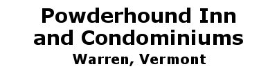 Powderhound Inn  and Condominiums | Warren, VT