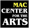 MAC Center for the Arts | Newport, VT