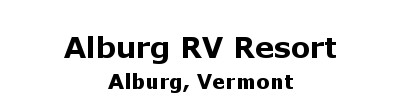 Alburg RV Resort | Alburg, VT