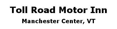 Toll Road Motor Inn | Manchester Center, VT