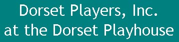 The Dorset Players | Dorset, VT
