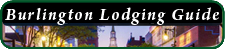 Burlington Lodging Guide
