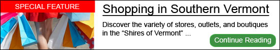 Shopping in Southern Vermont - Manchester & Bennington - The Shires of Vermont
