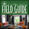 Field Guide - A Stowe Hotel