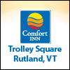 Comfort Inn Trolley Square in Rutland, VT